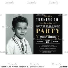 Shop Old Photo Adult Birthday Party Invitations - Black created by UniqueInvites. Personalize it with photos & text or purchase as is! Old Pictures, Old Photos, Motto, Adult Birthday Party, 50th Birthday, Birthday Ideas, 50th Party, Happy Birthday, Birthday Gifts