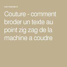 Couture - comment broder un texte au point zig zag de la machine a coudre