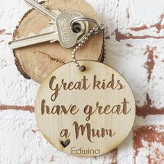 Great kids have a great mum - personalised custom made mothers day wood key ring laser cut in Australia