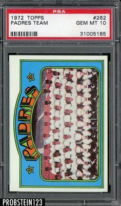 1972 Topps #262 San Diego Padres Team PSA 10 GEM MINT #BaseballCards