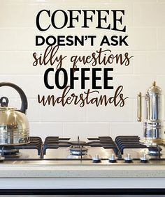Love this 'Coffee Understands' Wall Decal on #zulily! #zulilyfinds