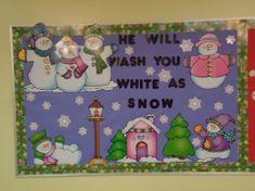 Snowman Bulletin Board Idea For Church He Will Wash You White As Snow
