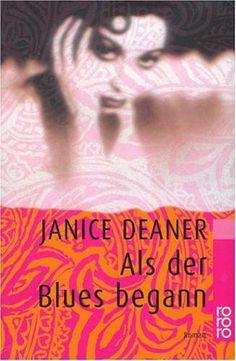 Als der Blues begann von Janice Deaner http://www.amazon.de/dp/3498012940/ref=cm_sw_r_pi_dp_v5c6vb1DN2PMN