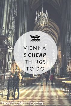 Vienna can be expensive, if you attend the classical concerts for tourists and visit the Café Sacher. Instead, here are 5 cheap things to do in Vienna.