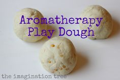 Textured Aromatherapy Play Dough - Re-pinned by @PediaStaff – Please Visit http://ht.ly/63sNt for all our pediatric therapy pins