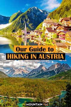 With its beautiful territory, quaint villages and baroque architecture, Austria is definitely a country worth From long distance walking trails to shorter. Hiking Europe, Go Hiking, Hiking Trails, Ecuador, Alaska, Baroque Architecture, Austria Travel, Lake George, Best Hikes