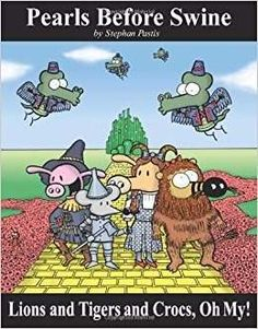 R$ 28 - Lions And Tigers And Crocs, Oh My!: A Pearls Before Swine - http://produto.mercadolivre.com.br/MLB-905070230-lions-and-tigers-and-crocs-oh-my-a-pearls-before-swine-_JM