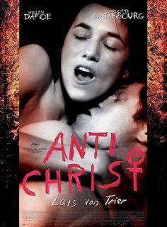 Antichrist - Lars von Trier (2009).