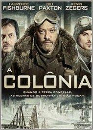 zoiudo filmes - download de filmes via torrent : A colônia - dublado