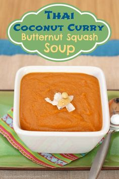 Thai Coconut Curry Butternut Squash Soup | cupcakesandkalech... | #vegan #glutenfree #vegetarian