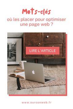 """Tout le monde parle de """"mots-clés"""" lorsque les sujets du référencement naturel et/ou de la rédaction web sont lancés... Mais pour utiliser les mots-clés pour booster le SEO d'un site web : encore faut-il savoir où les placer ! Dans cet article, je t'explique simplement et concrètement quels sont les endroits où tu dois glisser tes requêtes clés pour optimiser une page web. 😄 Un article du blog www.oursonweb.fr #freelance #entrepreneur #mumpreneure #blogueuse"""