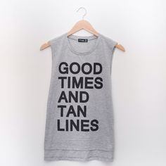 Good Times And Tan Lines Tank So cute! Tanks are 2 for $40! Tops Tank Tops