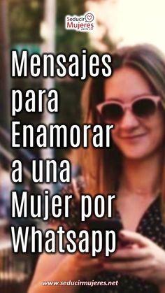 Mensajes para enamorar a una mujer por whatsapp Movies, Movie Posters, Texts, Tips, Messages, Women, Films, Film Poster, Cinema