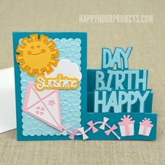 Sizzix Framelits die set – Happy Birthday Step Up Card Sizzix Triplits die set – Hello Sunshine Sizzix Triplits die set – Kites & Sail Boat Sizzix Framelits die set with stamps – Tags & Words Sizzix Textured Impressions embossing folder – Flower Power Flip Cards, Fun Fold Cards, Pop Up Cards, Folded Cards, Cricut Birthday Cards, Side Step Card, Sunshine Birthday, Happy Birthday, Stepper Cards