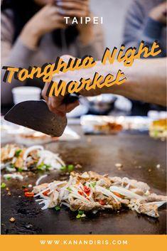 Tonghua Night Market: Taipei's Most Underrated Night Market - Kan & Iris Taiwan Night Market, Fried Clams, Pork Buns, Teppanyaki, Fried Pork, Best Places To Eat, Taipei, Wok