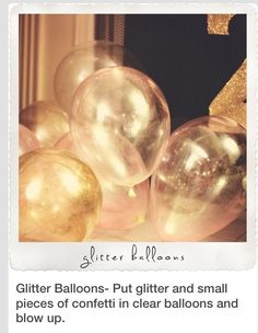 Glitter balloon. As glitter and blow up. White or clear balloon!