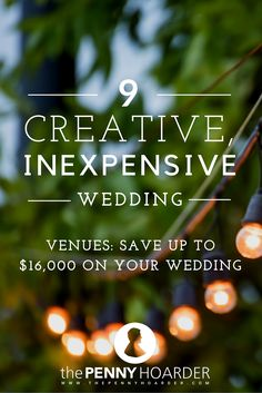 9 Creative Inexpensive Wedding Venues Save Up To 16000 On Your