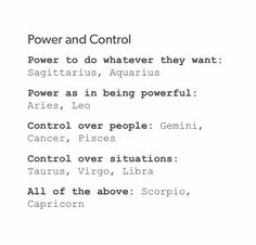 Cancer ♋; control over people because of my ability to be empathetic, and therefore manipulative of their emotions