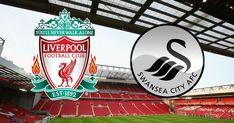 nhận định bóng đá Liverpool vs Swansea City