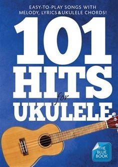 101 Hits For Ukulele (Blue Book)