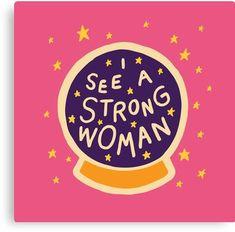I see a strong woman Canvas Print