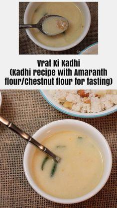 Vrat ki Akashi for fasting days. No onion, no garlic kadhi recipe with Rajgira Atta or Singhara Atta. Healthy Dishes, Tasty Dishes, Atta Recipe, Desi Ghee, Fast Day, Food Hub, Good Food, Yummy Food, Yogurt Cups