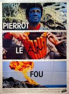 "Pierrot le Fou (Crazy Pete) 1965. Director: Jean-Luc Godard. Writers: Godard,based on Lionel White novel ""Obsession'. Cinematographer: Raoul Coutard. Music: Antoine Duhamel. Cast: Jean-Paul Belmondo, Anna Karina"