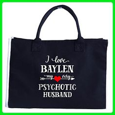 I Love Baylen My Very Psychotic Husband. Gift For Her - Tote Bag - Totes (*Amazon Partner-Link)