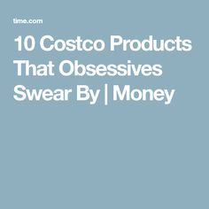 10 Costco Products That Obsessives Swear By | Money