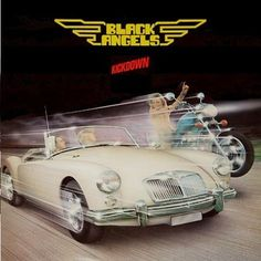 BLACK ANGELS - Kickdown  the band is about as bad as the artwork, but there's a sweet motorcycle