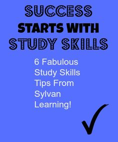 """Student Study Skills Tips For Creating Better Students- """"Success starts with Study Skills"""" 6 great tips from @SylvanLearning #sponsored"""