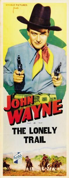 The Lonely Trail (1936) Stars: John Wayne, Ann Rutherford, Cy Kendall, Bob Kortman, Fred 'Snowflake' Toones ~ Director: Joseph Kane