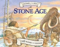 Stone Age (Sounds of the Past) Ancient Art, Ancient History, Iron Age, Disney Animation, Ancient Civilizations, World History, Teaching Kids, Archaeology, Book Art