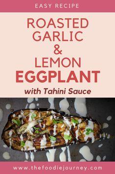 Garlic and Lemon Roasted Eggplants