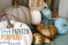 Simple Painted Pumpkins | Painting Fake Pumpkins with Chalk Paint | Perfectly Imperfect