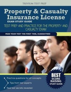 Property Casualty Insurance License Exam Study Guide Test Prep