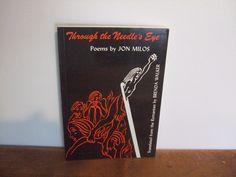Through The Needle's Eye Poems by Jon Milos by jessamyjay on Etsy