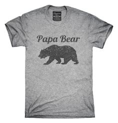 Papa Bear Funny Fathers Day Gift T-Shirt, Hoodie, Tank Top