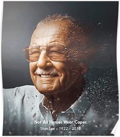 'Not All Heroes Wears Capes' Poster by dailysuave Rest in Peace, Stan Lee Marvel Girls, Marvel Dc, Disney Marvel, Marvel Heroes, Captain Marvel, Marvel Quotes, Funny Marvel Memes, Dc Memes, Batman Begins