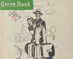 A Black American's Guide to Travel In the Jim Crow Era  For decades, The Green Book was the black traveler's lifeline