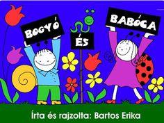 Marci fejlesztő és kreatív oldala: Bogyó és Babóca