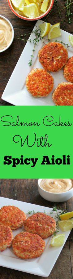 Salmon Cakes with Spicy Aioli | Lou Lou Biscuit