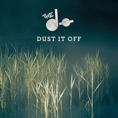"The do ""dust it off"", new favorite song"