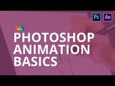 (12) Photoshop Animation Basics - YouTube