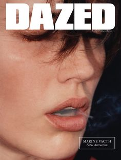 Marine Vacth simmers on the autumn issue of Dazed Photography Robi Rodriguez Styling Katie Shillingford Interview Laura Allsop On sale worldwide August 3rd.