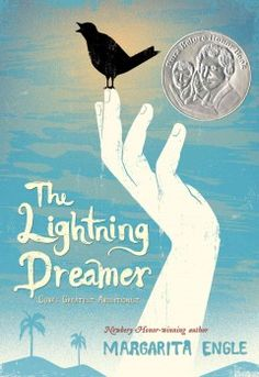 The lightning dreamer : Cuba's greatest abolitionist / Margarita Engle. For tween readers.