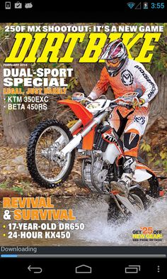 DIRT BIKE Magazine covers the entire world of off-road motorcycling. It's the NUMBER-ONE title in the field (and has been for over 40 years!). We ride and test ALL of the latest bikes, as well as all of the hop-up parts and accessories made to upgrade your bike and help you go FASTER. We tell you what the hot set-ups are for every bike available. We cover EVERYTHING in the sport: Moto, desert, woods, dual-sport, and adventure bikes too! We give you how-to's on setting up and repairing your…