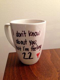 Taylor Swift 22 lyric mug by TwentySevenThings on Etsy, $15.00. I really want this! #22