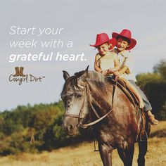 Cowgirl and Cowboy thoughts.
