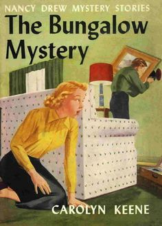 Nancy Drew, the Bungalow MysteryThe Bungalow Mystery  Illustrated by Bill Gillies.  In Print: 1962-1966.  See http://www.series-books.com/nancydrew/pc1-56.html